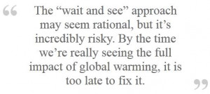 Quote from climate scientist Heidi Cullen at Princeton's Climate ...