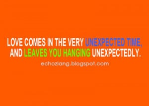 Quotes About Unexpected Happiness, Unexpected Surprises Quotes