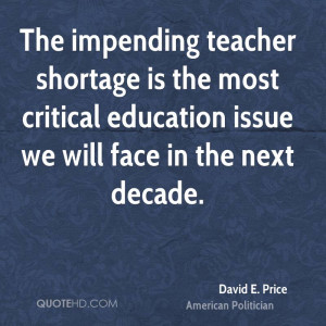 The impending teacher shortage is the most critical education issue we ...