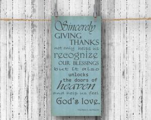 Giving Thanks - Inspirational Quote - 10x20 Art Print - Thomas Monson