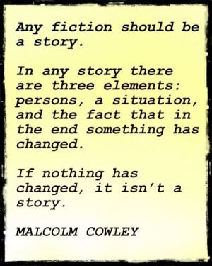 Malcolm Cowley quote on the three elements of a story: Dancing ...