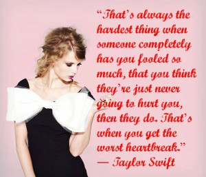 heartbreak quotes by taylor swift