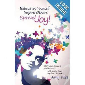 ... Joy!: Start your day on a positive note...with quotes from my heart to