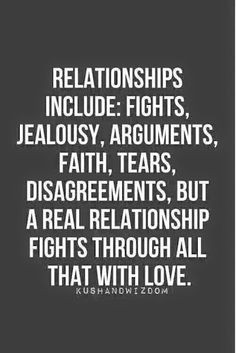 ... but a real relationship fights through all that with love #Quotes More