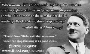 Hitler quotes on women 3. Shielding murderouos women: