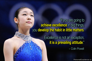 """Inspirational Quote: """"If you are going to achieve excellence in big ..."""