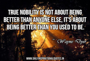 ... Is Not About Being Better Than Anyone Else - Inspirational Quote