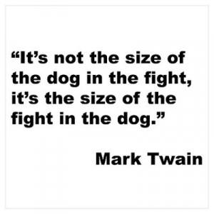 CafePress > Wall Art > Posters > Mark Twain Dog Size Quote Poster