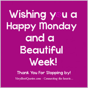 Happy Monday! – I would like to thank you all