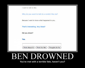 Ben drowned by jadedlogic-d3gwlqh.jpg