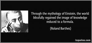 Through the mythology of Einstein, the world blissfully regained the ...