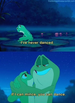 Princess & the Frog- movie quote