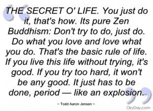 THE SECRET O' LIFE