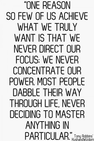 ... dabble their way through life, never deciding to master anything in