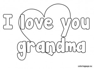 love you grandma coloring page: Idea, Mothers Day, Happy Mothers, I ...