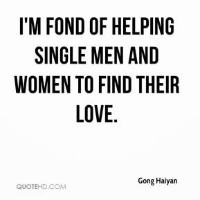 ... Haiyan - I'm fond of helping single men and women to find their love
