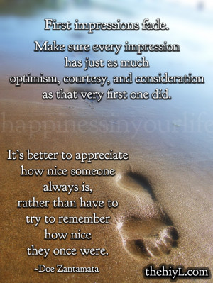 first impressions fade make sure every impression has just as much ...