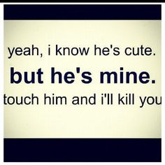 like in true blood he is mine more he mine touch stuff hes mine quotes ...