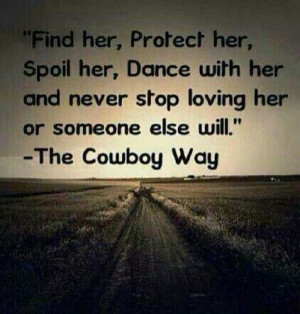 Find Her, Protect Her, Spoil Her, Dance With Her And Never Stop Loving ...