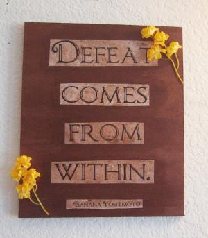 Inspirational quote painting - Banana Yoshimoto,