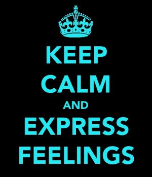 Hard To Express My Feelings Quotes
