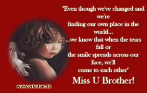 miss you brother quotes orkut Scraps images greetings