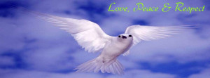 Love, Peace and Respect timeline cover, Dove timeline cover, Animals ...