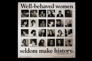 ps025 well behaved women seldom make history laurel thatcher quote