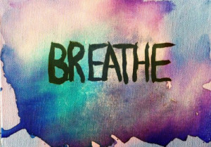 breathe, colors, quotes