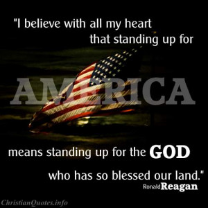 Ronald Reagan Quote - Standing Up for God - American Flag