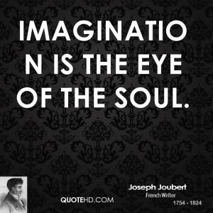 Joseph Joubert Imagination Quotes