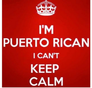 puerto ricans be like quotes and images   Puerto rican