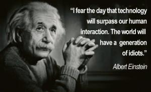 Einstein May Not Have Said It, But It's Still True
