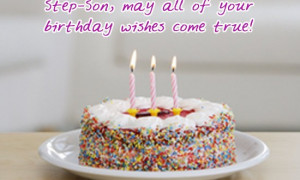 ... Wishes for Stepson – Happy Birthday Quotes Messages Pictures
