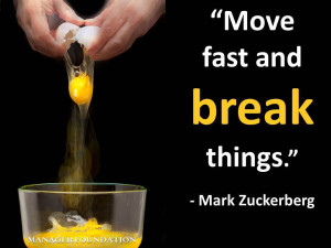 Mark Zuckerberg Move fast and break things quote CD.jpg