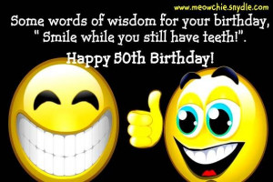 ... , Birthday Greetings, Birthday Messages, Funny 50Th Birthday Quotes
