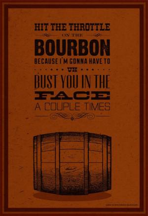 Bourbon / Archer / Quote Poster / Danger Zone by Bourbon & Bandaids ...