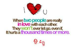 ... Quotes » True Love » When two people are really in love with each