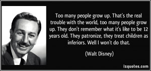 Too Many People Grow Up Disney