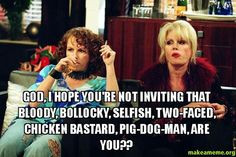 best absolutely fabulous quotes. Exactly the kinda thing id say to my ...