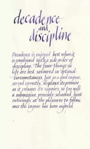 Decadence and Discipline.