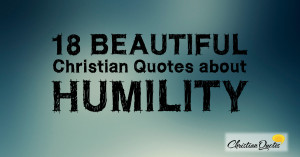18-Beautiful-Christian-Quotes-about-Humility-1200x630.jpg