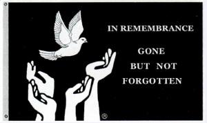 Forever Gone but Never Forgotten
