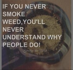 Wake and Bake Quotes | Stoner Girl 420