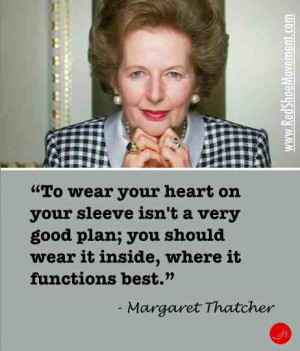 ... that your audience understands the message. | Margaret Thatcher quote