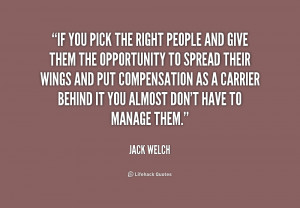 quote-Jack-Welch-if-you-pick-the-right-people-and-217895.png