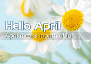 Welcome April Quotes Wishes