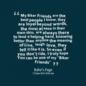 thumbnail of quotes My Biker Friends are the best people I know, they ...