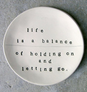 holding,on,letting,go,life,quotes,words,quote ...