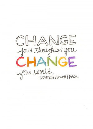 change your thoughts & change your world